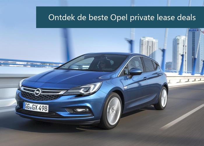 Opel private lease wijzer aanbieding